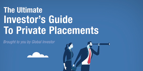 The Ultimate Investor's Guide To Private Placements